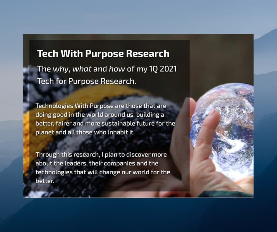 Q1 2021 Research, Tech With Purpose - tech with purpose